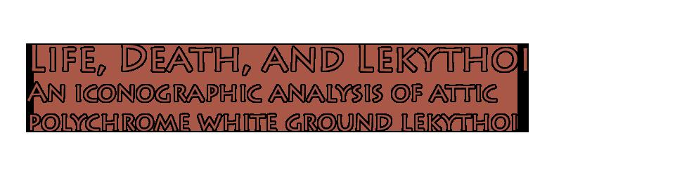 Life, Death, and Lekythoi